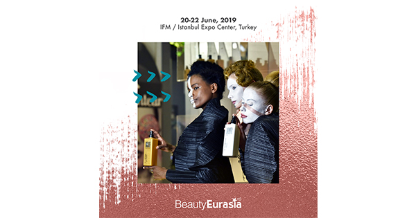 BeautyEurasia 2019 ilk defa Ticaret Bakanlığı'nın desteğinde